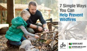 7 Simple Ways You Can Help Prevent Wildfires