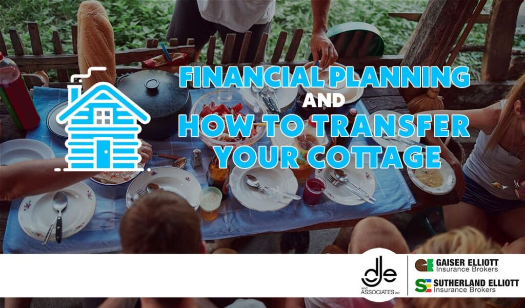 Family discussing transferring the cottage as part of their financial planning strategy